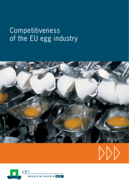 Competitiveness of the EU egg industry. - Wageningen UR E