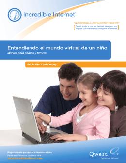 Entendiendo el Mundo Virtual de un Niño