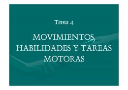 MOVIMIENTOS, HABILIDADES Y TAREAS MOTORAS