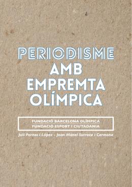 periodisme amb empremta olímpica - Museu Olímpic i de l`Esport