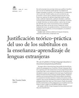 Justificación teórico-práctica del uso de los subtítulos en la