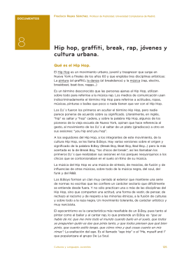 Hip hop, graffiti, break, rap, jóvenes y cultura urbana.