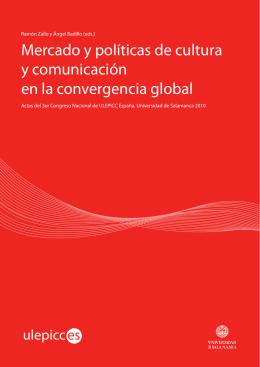 Mercado y políticas de cultura y comunicación en el