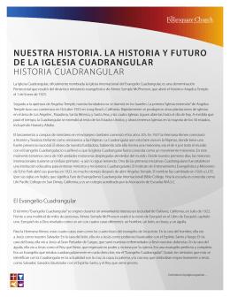 Nuestra historia. La historia y futuro de la Iglesia Cuadrangular