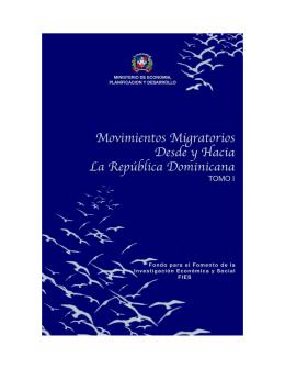 Movimientos Migratorios Desde y Hacia La República Dominicana