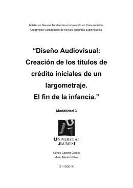"""""""Diseño Audiovisual: Creación de los títulos de"""