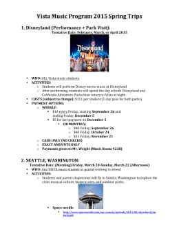 Vista Music Program 2015 Spring Trips 1. Disneyland (Performance