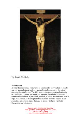 Via Crucis Meditado Presentación Al final de una mañana