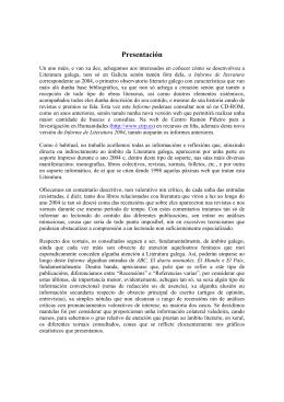 2004 - Centro Ramón Piñeiro para a Investigación en Humanidades