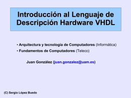 Introducción al Lenguaje de Descripción Hardware VHDL