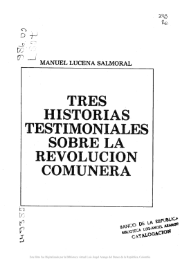 Tres historias testimoniales sobre la revolución comunera, Bogotá
