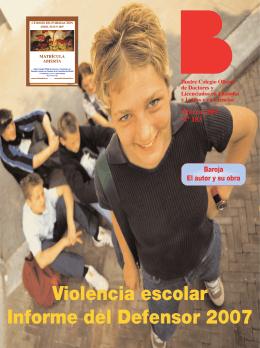 Marzo 2007 Nº 183 Violencia escolar Informe del Defensor 2007