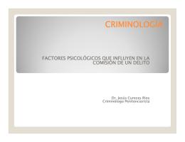 FACTORES PSICOLOGICOS EN LA CONDUCTA CRIMINAL Dr