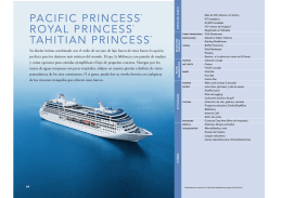 PACIFIC PRINCESS® ROYAL PRINCESS® TAHITIAN PRINCESS®