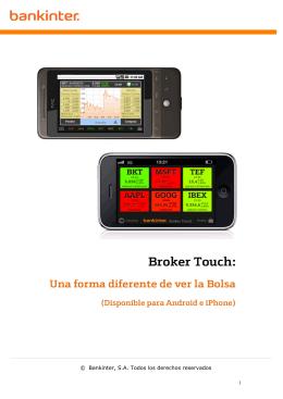 Broker Touch: