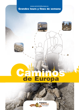 Cammini Caminos - Cammini d`Europa