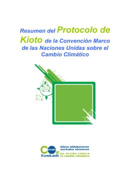 Resumen del Protocolo de Kioto de la Convención Marco de las