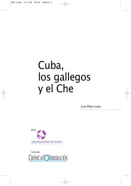 Cuba, los gallegos y el Che