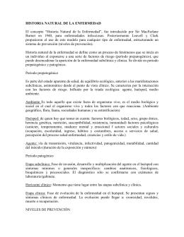 """HISTORIA NATURAL DE LA ENFERMEDAD El concepto """"Historia"""