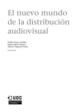 El nuevo mundo de la distribución audiovisual