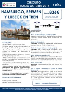 Hamburgo, Bremen y Lubeck en Tren desde 836€ + tasas