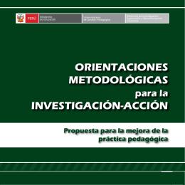 OrientaciOnes MetOdOlógicas investigación-acción