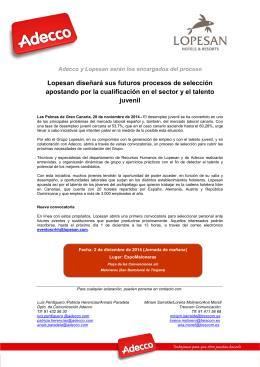 NdP Lopesan diseñará sus futuros procesos de selección