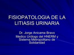 FISIOPATOLOGIA DE LA LITIASIS URINARIA