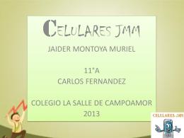 CELULARES JMM JAIDER MONTOYA MURIEL
