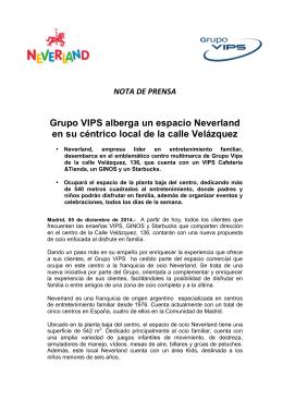 Grupo VIPS alberga un espacio Neverland en su céntrico local de la