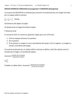 ESPEJOS ESFÉRICOS CÓNCAVOS (convergentes) Y CONVEXOS