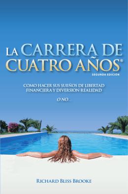 LA CARRERA DE CUATRO AÑOS®