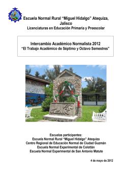 """Escuela Normal Rural """"Miguel Hidalgo"""" Atequiza, Jalisco"""