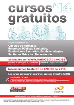 Solicitudes en: www.sanidad.ccoo.es