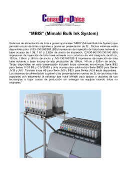 """MBIS"" (Mimaki Bulk Ink System)"