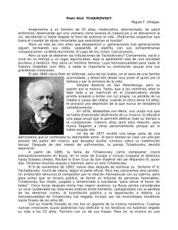 Piotr Ilich TCHAIKOVSKY Miguel F. Villegas Imaginemos a un