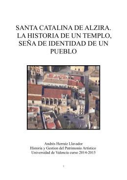 SANTA CATALINA DE ALZIRA. LA HISTORIA DE UN