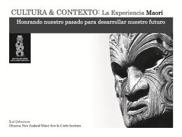 CULTURA & CONTEXTO: La Experiencia Maorí