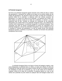 42 2) Pirámide hexagonal Se forma una pirámide hexagonal regular