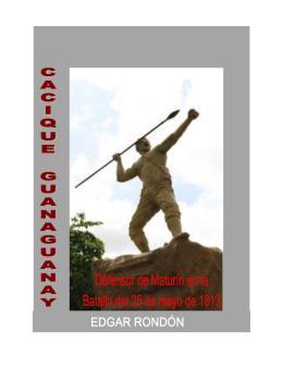 Cacique Guanaguanay: defensor de Maturín