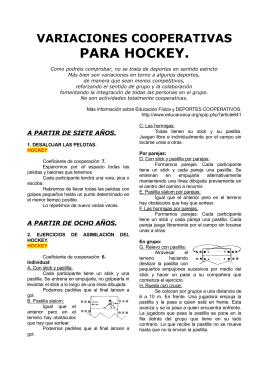 Variaciones cooperativas de hockey.