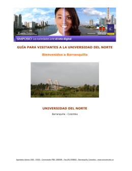 GUÍA PARA VISITANTES A LA UNIVERSIDAD DEL NORTE