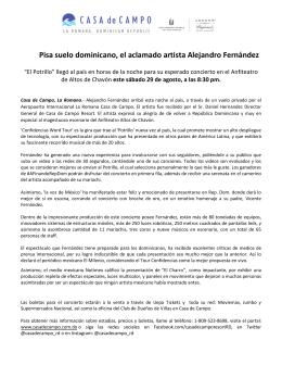 Pisa suelo dominicano, el aclamado artista Alejandro Fernández