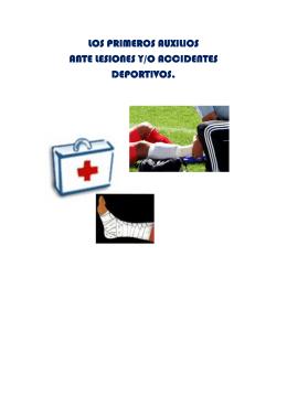 los primeros auxilios los primeros auxilios ante lesiones y/o