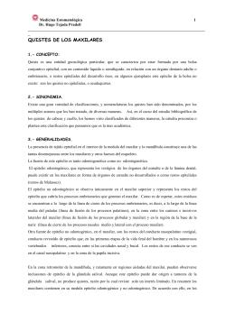 QUISTES DE LOS MAXILARES - MEDICINA ESTOMATOLOGICA
