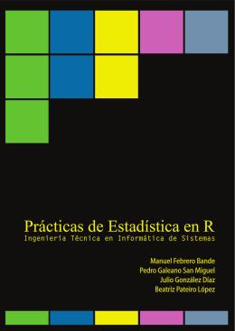Prácticas de Estadística en R - Departamento de Estatística e
