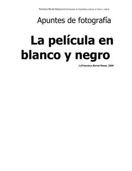 La película en blanco y negro.