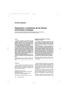 Diagnóstico y tratamiento de las fístulas anorrectales complejas