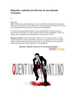 Biografía y películas del director de cine Quentin