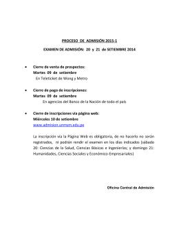 PROCESO DE ADMISIÓN 2015-1 EXAMEN DE ADMISIÓN: 20 y 21